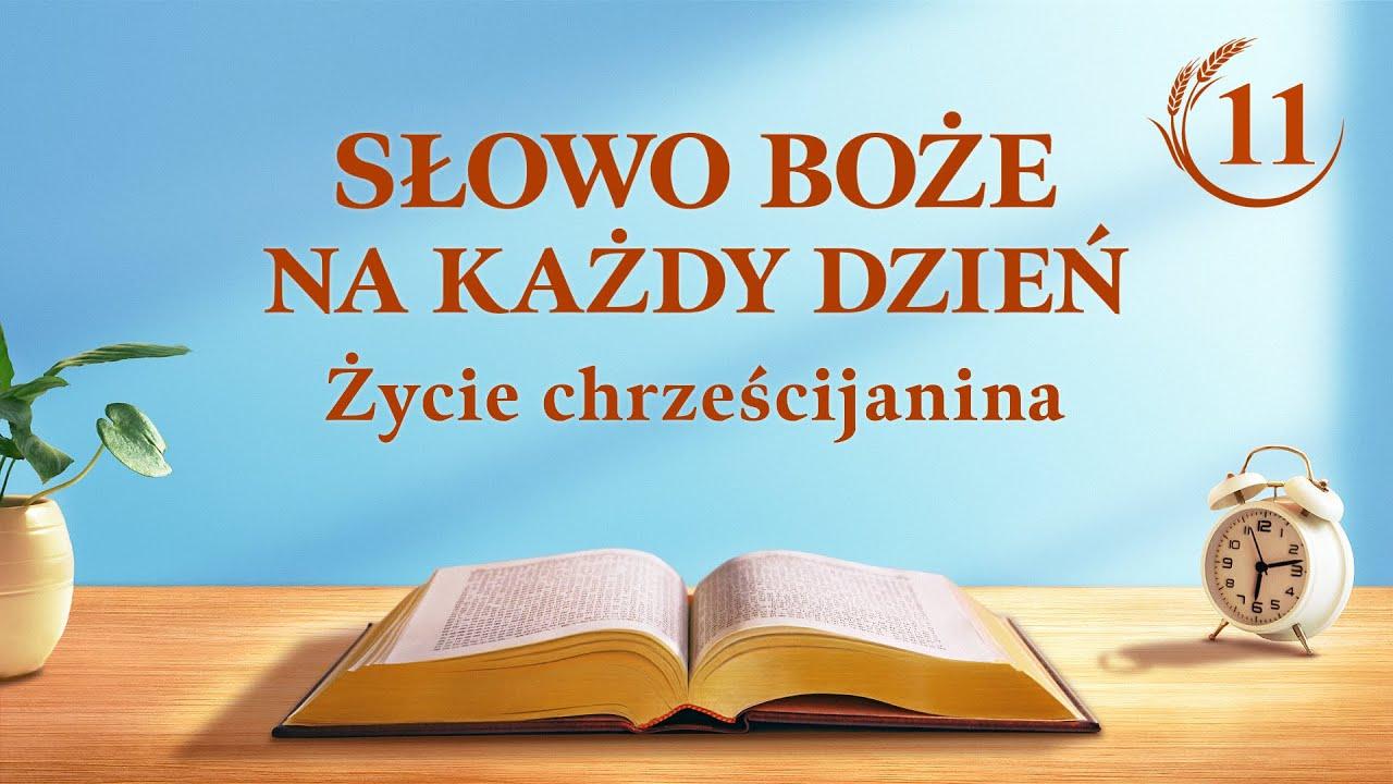 """Słowo Boże na każdy dzień   """"Poznanie trzech etapów Bożego dzieła jest ścieżką do poznania Boga""""   Fragment 11"""
