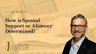 How is Spousal Support or Alimony Determined?