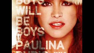 PAULINA RUBIO - BOYS WILL BE BOYS (MALE VERSION)
