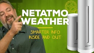 Netatmo Weather: Smart weather station made easy