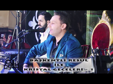 BAŞKENTLİ RESUL İLE KRİSTAL GECELERİ - 1 GOLD YAPIM HD