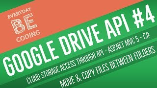 Google Drive API : Move & Copy Files Between Folders.