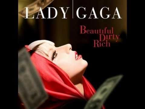 Lady Gaga - Beautiful, Dirty, Rich Lyrics