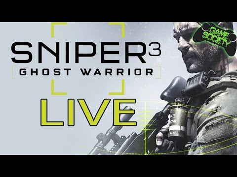Sniper Ghost Warrior 3 Livestream - Game Society