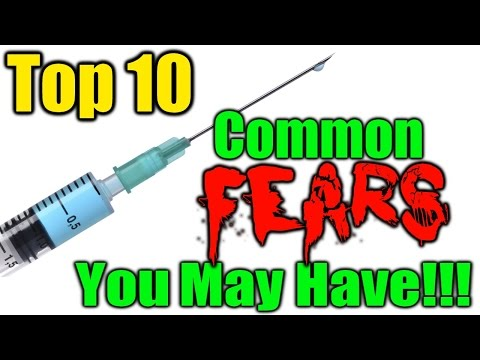 Top 10 Common Fears You May Have!!!
