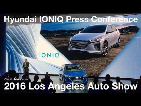 Hyundai IONIQ Press Conference | 2016 Los Angeles Auto Show | CarNichiWa.com