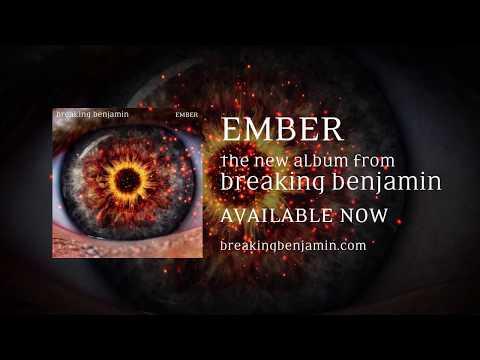 Breaking Benjamin - New Album 'EMBER' - Out Now