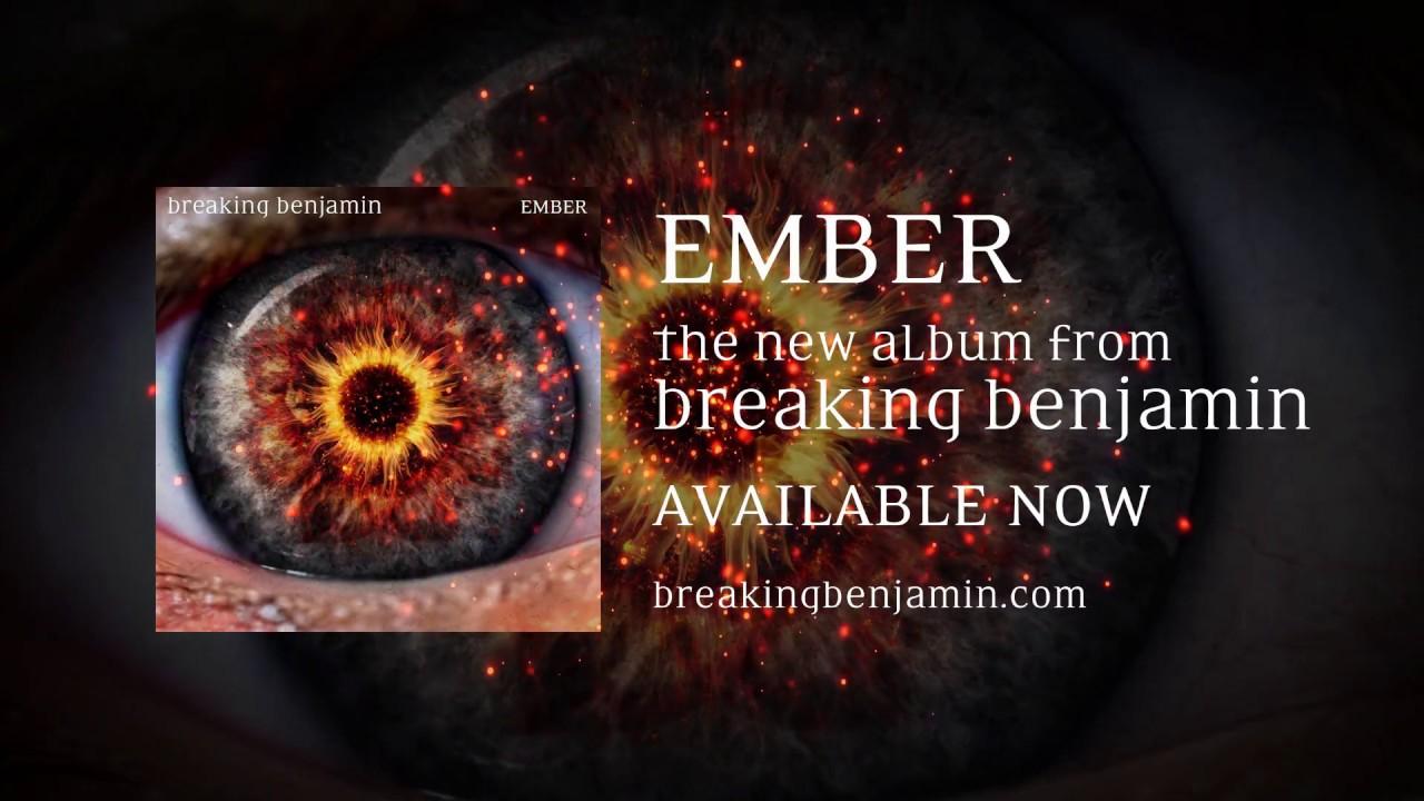 breaking benjamin new album 39 ember 39 out now youtube. Black Bedroom Furniture Sets. Home Design Ideas