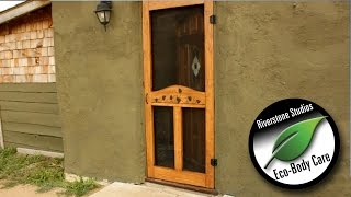 Homemade Screen Door - Off-grid Straw Bale House