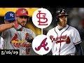 St. Louis Cardinals vs Atlanta Braves - Full Game Highlights | May 16, 2019 | 2019 MLB Season