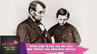 [ Nghệ thuật sống ] Thông điệp từ bức thư của thầy hiệu trưởng của ABARAHAM LINCOLN
