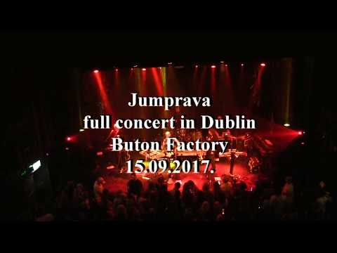 Jumprava in dublin full concert