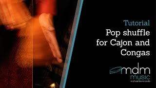 Pop shuffle for congas and cajon Tutorial by Michael de Miranda