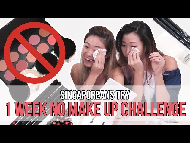 Singaporeans (Girls) Try: No Makeup For A Week!