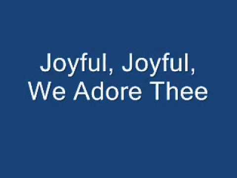 Our Daily Bread - Joyful, Joyful, We Adore Thee.wmv