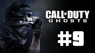 "Call of Duty : Ghosts Walkthrough Part 9 ""BEST MISSION!"""