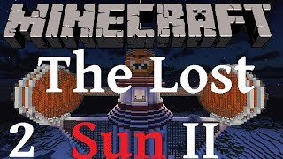 Minecraft- The Lost Sun II (2): The Sun