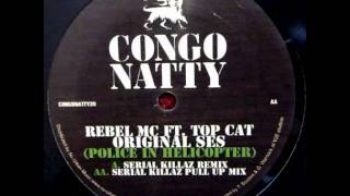 Rebel MC Ft. Top Cat - Original Ses (Serial Killaz Remix)
