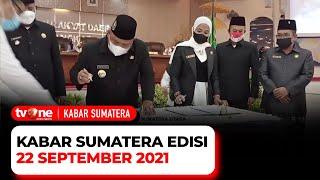 Kabar Sumatera 22 September 2021 | tvOne
