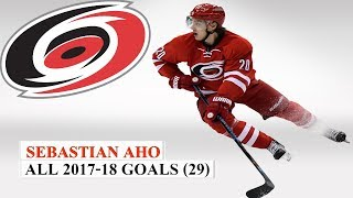 Sebastian Aho (#20) All 29 Goals of the 2017-18 NHL Season
