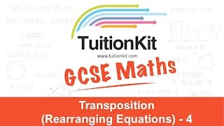 Transposition (Rearranging Equations) - 4