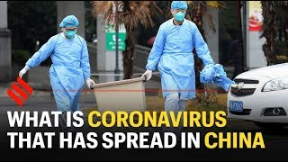 What is Coronavirus that has spread in China