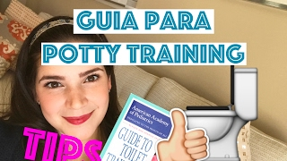 GUIA PARA ENTRENAR A IR AL BAÑO | POTTY TRAINING | AAP | MOMMY BOOK FEBRERO