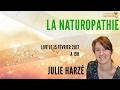 La naturopathie : Enquêtes Spirituelles - L'émission avec Julie Harzé