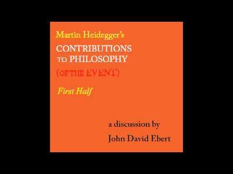 Martin Heidegger's Contributions to Philosophy (of the Event) by John David Ebert (sample only)