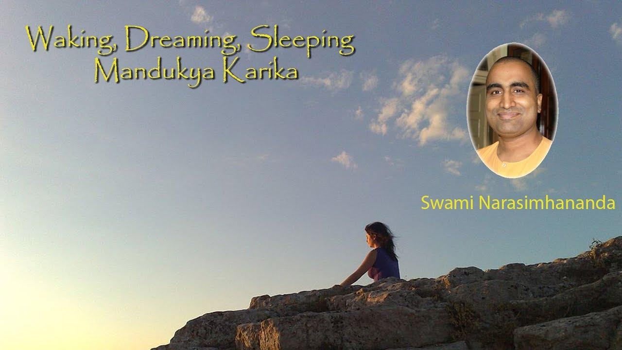 Waking Dreaming Sleeping 7 Mandukya Karika