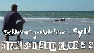 Deutschland Tour # 4 Schweswig Holstein - Sylt