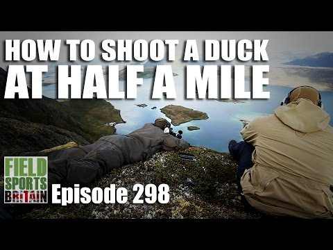 Fieldsports Britain - How to Shoot a Duck at Half a Mile