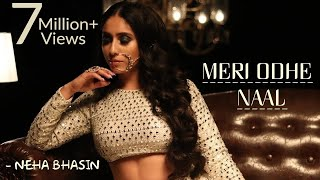 Meri Odhe Naal | Neha Bhasin | Full Video