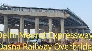 Delhi Meerut Expressway     overbridge of Dasna railway line.