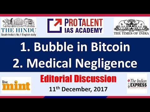 IAS Editorial Discussion Dec 11, 2017 I Bubble in Bitcoin & Medical Negligence