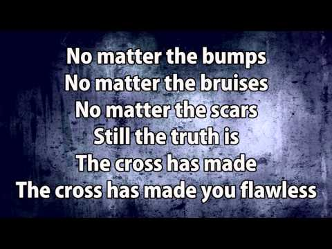 MercyMe - Flawless (with Lyrics)