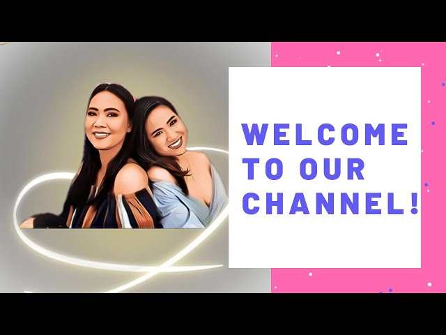 WELCOME TO OUR CHANNEL - Jill and Jena