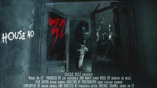 HOUSE NO 32 | FULL MOVIE HD | HINDI HORROR MOVIE