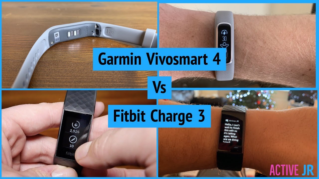 Fitbit Charge 3 Vs Garmin Vivosmart 4 - The battle of the fitness trackers