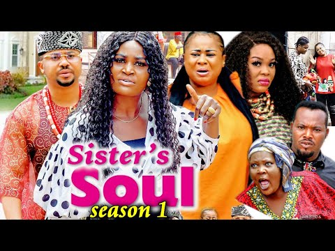 SISTER'S SOUL SEASON 1-(Trending New Movie)Chizzy Alichi & Uju Okoli 2021 Latest Movie Full HD