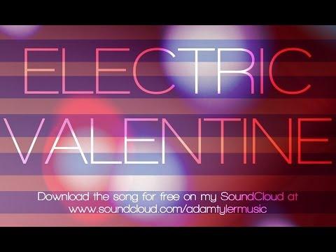 Electric Valentine (Lyric Video)