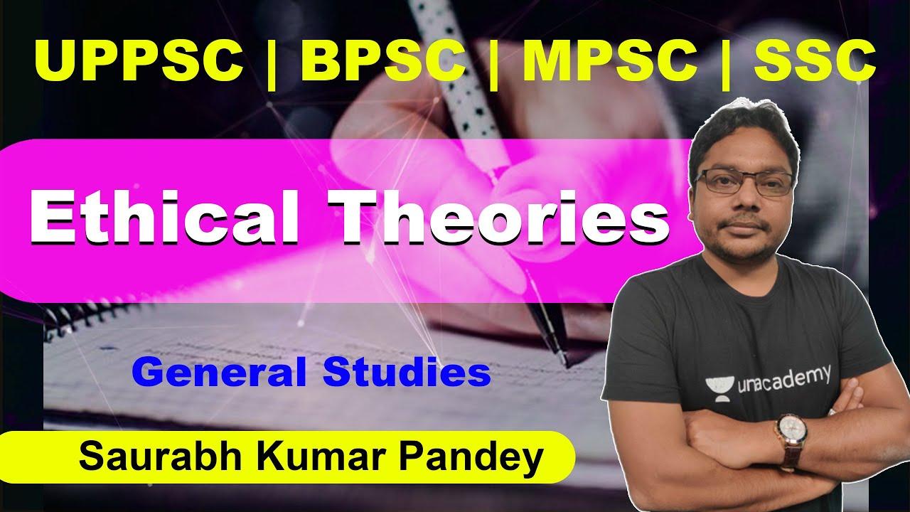 Download Ethical Theories | General Studies | Saurabh Kumar Pandey