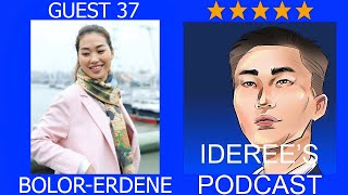 Ideree's podcast 37: Bolor-Erdene, Oxford University tugsugch