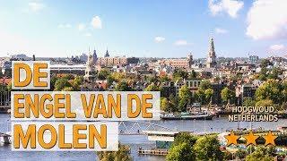 De Engel van de Molen hotel review | Hotels in Hoogwoud | Netherlands Hotels