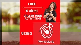 How to enable airtel hello tune free using wynk
