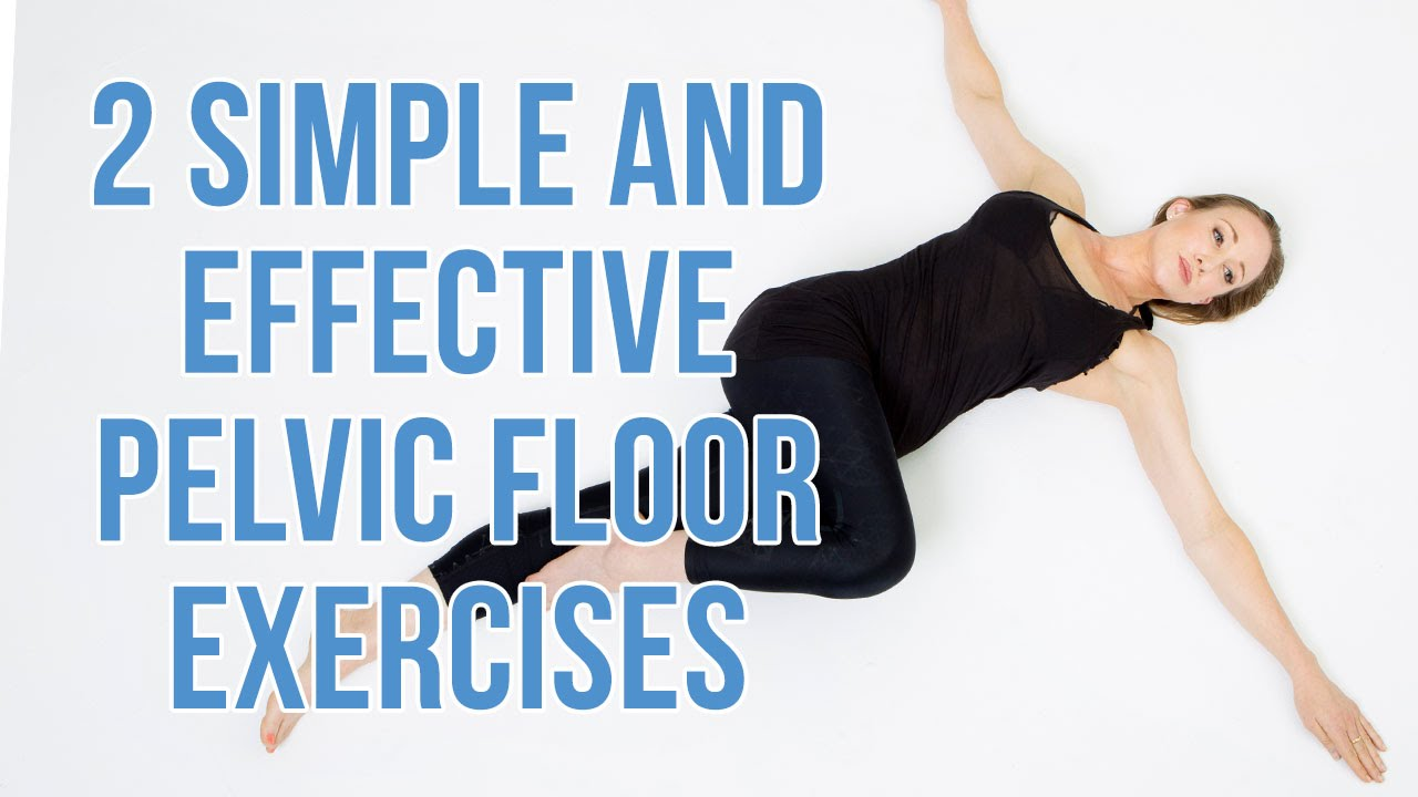 Nice 2 Simple And Effective Pelvic Floor Exercises.   YouTube