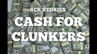 Cash For Clunkers: RCR Stories