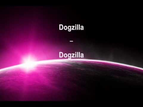 Dogzilla - Dogzilla (Best Of Trance Edit)
