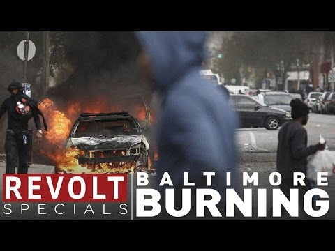 REVOLT Specials | Baltimore Burning