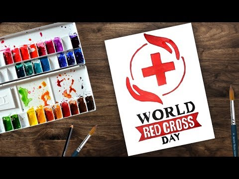 How to draw world red cross day 2018 | International red cross day - poster drawing
